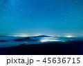 風景 星 空の写真 45636715