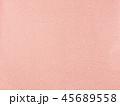 布 背景 ピンクの写真 45689558