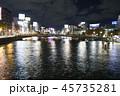 中州夜景 中洲 夜景 福岡市 博多区 那珂川 博多川 九州 ネオン イルミネーション 45735281