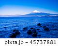 富士山 海 駿河湾の写真 45737881