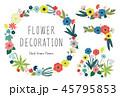 花 カラフル 装飾のイラスト 45795853