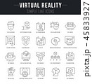 Set Vector Line Icons of Virtual Reality. 45833927