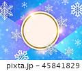 クリスマス スノーフレーク バックグラウンドのイラスト 45841829