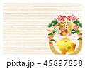 亥 亥年 正月飾りのイラスト 45897858