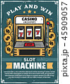 スロット マシーン カジノのイラスト 45909057