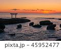 神磯の鳥居の夜明け 45952477