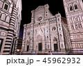 イタリア フィレンツェ ドゥオモの写真 45962932