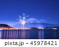 河口湖 花火 富士山の写真 45978421