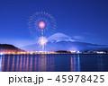 河口湖 花火 富士山の写真 45978425