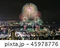 花火 花火大会 夜景の写真 45978776