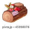 クリスマスケーキ ブッシュドノエル クリスマスのイラスト 45998078