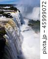 ブラジル イグアス 滝の写真 45999072
