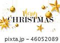 クリスマス バックグラウンド 背景のイラスト 46052089