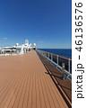 クルーズ 船旅 豪華客船の写真 46136576