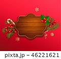 クリスマス フレーム テンプレートのイラスト 46221621