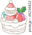 クリスマスケーキ 46236822