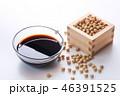 醤油 大豆 調味料の写真 46391525