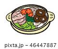 鍋 土鍋 食べ物のイラスト 46447887