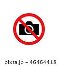 撮影禁止 禁止 カメラのイラスト 46464418
