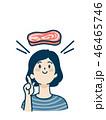 女性 思いつく 肉のイラスト 46465746