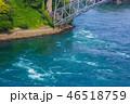 西海橋 渦潮 海の写真 46518759