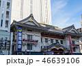 東京 歌舞伎座 46639106