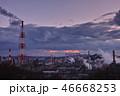 工場 夕景 夕焼けの写真 46668253