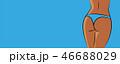お尻 フトモモ ボディのイラスト 46688029