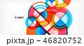 抽象的 円 背景のイラスト 46820752