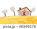 干ばつ 渇水 住宅のイラスト 46999276
