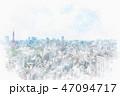 東京 都市風景 都市のイラスト 47094717
