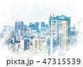 東京 都市風景 都市のイラスト 47315539
