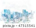 東京 都市風景 都市のイラスト 47315541