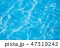 水 プール 背景の写真 47319242