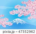 富士山 桜 花のイラスト 47352962