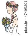 花嫁 ウェディング ウェディングドレスのイラスト 47405801