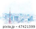 東京 都市風景 都市のイラスト 47421399