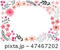 花 フレーム 植物のイラスト 47467202