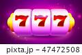 777 カジノ カジノののイラスト 47472508