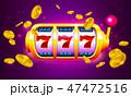 777 コイン ギャンブルのイラスト 47472516