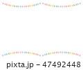 枠 フレーム ガーランドのイラスト 47492448