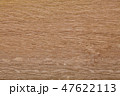 カシ テクスチャー 背景素材の写真 47622113