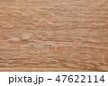 カシ テクスチャー 背景素材の写真 47622114