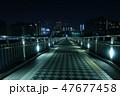 夜の都内の歩道橋 47677458