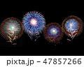 花火 花火大会 打ち上げ花火の写真 47857266
