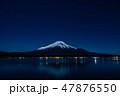 山中湖からの富士山夜景(山梨) 47876550