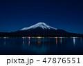 山中湖からの富士山夜景(山梨) 47876551
