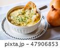 オニオンスープ 47906853