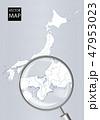 日本地図 虫眼鏡 拡大のイラスト 47953023