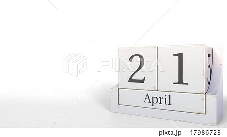Cube calendar shows April 21 date. 3D rendering 47986723